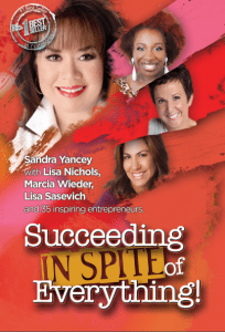 Succeeding in Spite of Everything