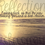 Taking Time For Reflection